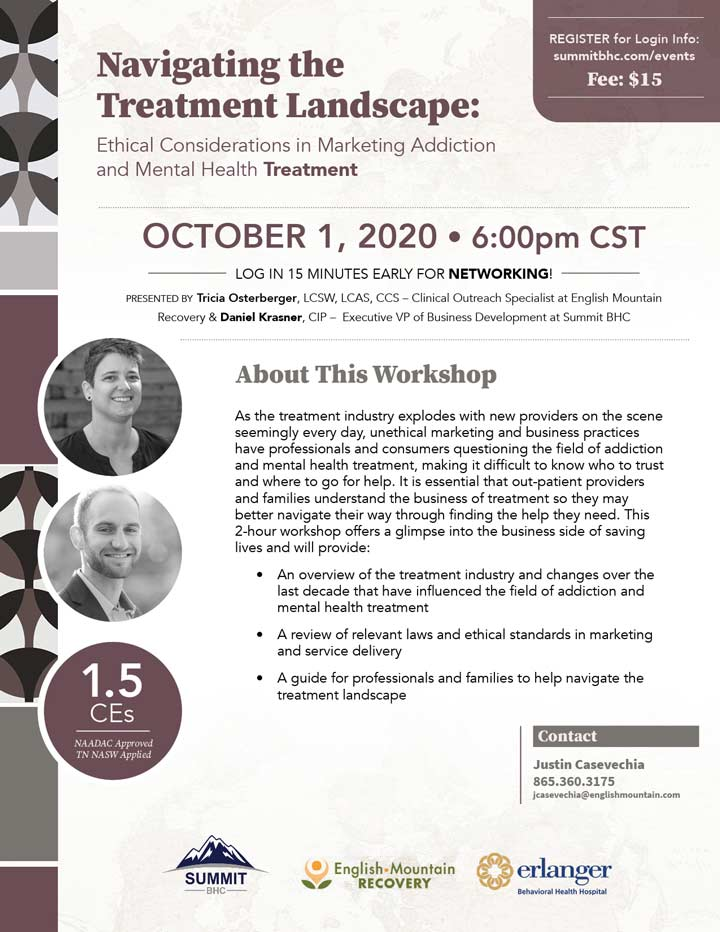 Navigating the Treatment Landscape: Ethical Considerations in Marketing Addiction & Mental Health Treatment Webinar - October 10, 2020