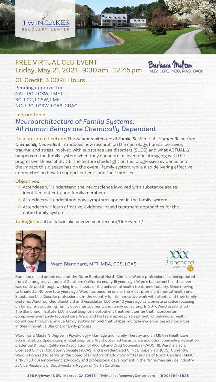 Neuroarchitecture of Family Systems: All Human Beings are Chemically Dependent - Webinar - May 21, 2021
