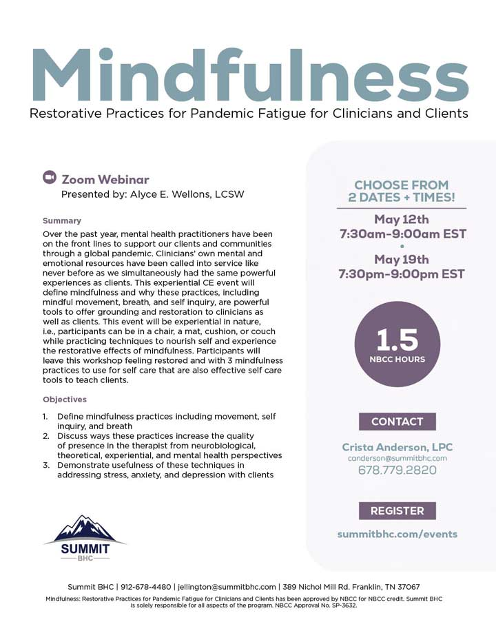 Mindfulness: Restorative Practices for Pandemic Fatigue for Clinicians and Clients - Webinar - May 12 & 19, 2021